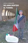 Sei anni dentro al tunnel