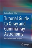 Tutorial Guide to X-ray and Gamma-ray Astronomy