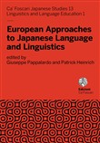 European approaches to Japanese language and linguistics. Ediz. italiana e inglese