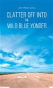 Clatter Off into the Wild Blue Yonder