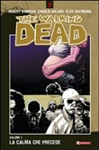 La calma che precede. The walking dead Vol. 7