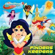 Finders Keepers (DC Super Hero Girls)