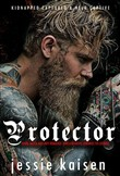 Protector - Dark Mafia Bad Boy Romance Thriller Novel (enemies to lovers)