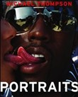 Michael Thompson. Portraits. Ediz. italiana, inglese e francese