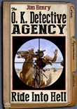 The O.K. Detective Agency 3: Ride Into Hell