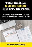 The Short Guidebook to Investing