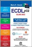ECDL più più Start per Windows 7 e Vista, Office 2010 e 2007 Syllabus 5. Con CD-ROM