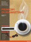 Principi di marketing. Con MyLab. Con e-book. Con espansione online