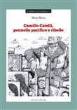 Camillo Catelli, pennello pacifico e ribelle