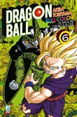 La saga dei cyborg e di Cell. Dragon Ball full color. Vol. 6