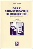 Follie cinematografiche di un sognatore