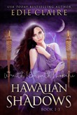 Hawaiian Shadows: Books One, Two, and Three