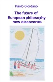 The future of European philosophy. New discoveries
