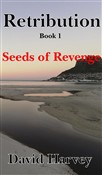 Retribution Book 1 - Seeds of Revenge