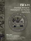 Field Manual FM 3-11 Chemical, Biological, Radiological, and Nuclear Operations May 2019