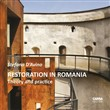 Restoration in Romania. Theory and Practice