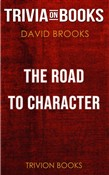 The Road to Character by David Brooks (Trivia-On-Books)