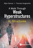 A Walk Through Weak Hyperstructures
