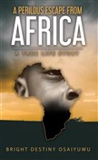 A Perilous Escape from Africa