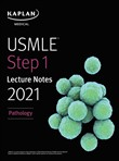 USMLE Step 1 Lecture Notes 2021: Pathology