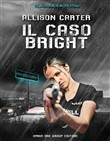 Allison Carter. Il caso Brigh