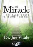 The miracle. I sei passi verso l'illuminazione