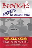 Bunkai: Secrets of Karate Kata