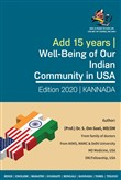 Adding 15 years to our Life Can we? of course, we can! Well Being of our Indian Community in USA (Kannada) 2019