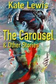 The Carousel and Other Stories