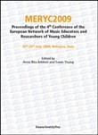 Meryc 2009. Proceedings of the 4th Conference of the european network of music educators and researchers of young children. Ediz. italiana e inglese