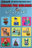 English for Children: Air Travel