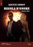 Regola d'onore. Agente Ghost