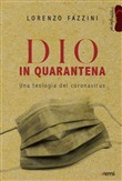 dio in quarantena. una te...