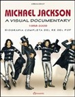 Michael Jackson. A visual documentary