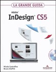 Adobe InDesign CS5. La grande guida
