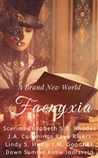 Faenyxia: A Brand New World