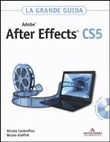 Adobe After Effects CS5. La grande guida