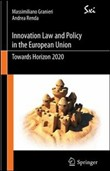 Innovation law and policy in the European Union. Towards Horizon 2020