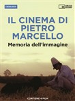 Il cinema di Pietro Marcello. Con 2 DVD video