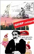 Guisp Collages
