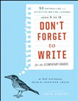 don't forget to write for...