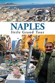 Naples. Little grand tour