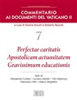 Commentario ai documenti del Vaticano II. Vol. 7: Perfectae caritatis. Apostolicam actuositatem. Gravissimum educationis