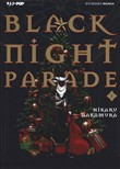 Black night parade. Vol. 1