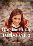 Quell'autunno turbolento