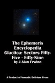 The Ephemeris Encyclopedia Galactica: Sectors Fifty-Five - Fifty-Nine