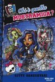 Chi è quella mostramica? Monster High Vol. 3