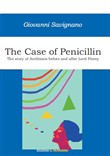 The case of penicillin. The story of antibiosis before and after Lord Florey