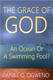The Grace of God: An Ocean Or A Swimming Pool?