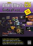 Adobe After Effects CS6. Guida all'uso